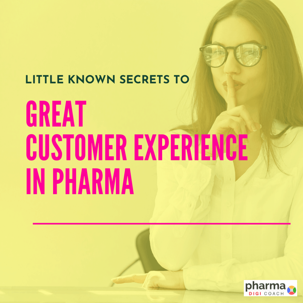 Pharma needs to think about customer experience strategy