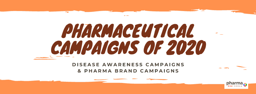 A monthly compilation of Pharmaceutical Campaigns of 2020 - disease awareness and pharma brand campaigns